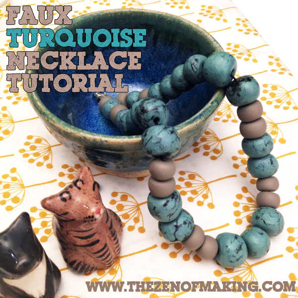 Tutorial: Faux Turquoise Polymer Clay Beaded Necklace | The Zen of Making