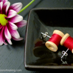 Tutorial: Wooden Spool Earrings | The Zen of Making