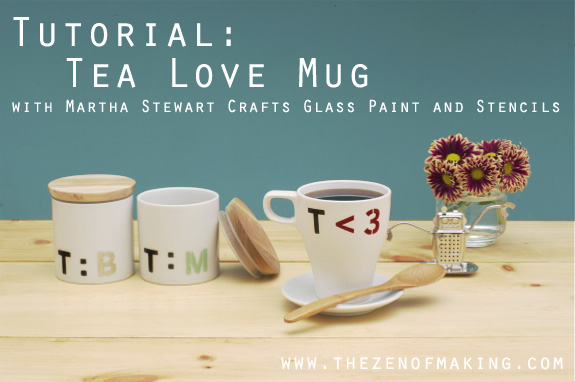 Tutorial Tea Love Mugs With Martha Stewart Crafts Glass Paint And