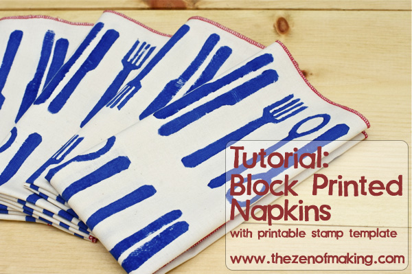 Tutorial: Modern Block Printed Napkins | The Zen of Making