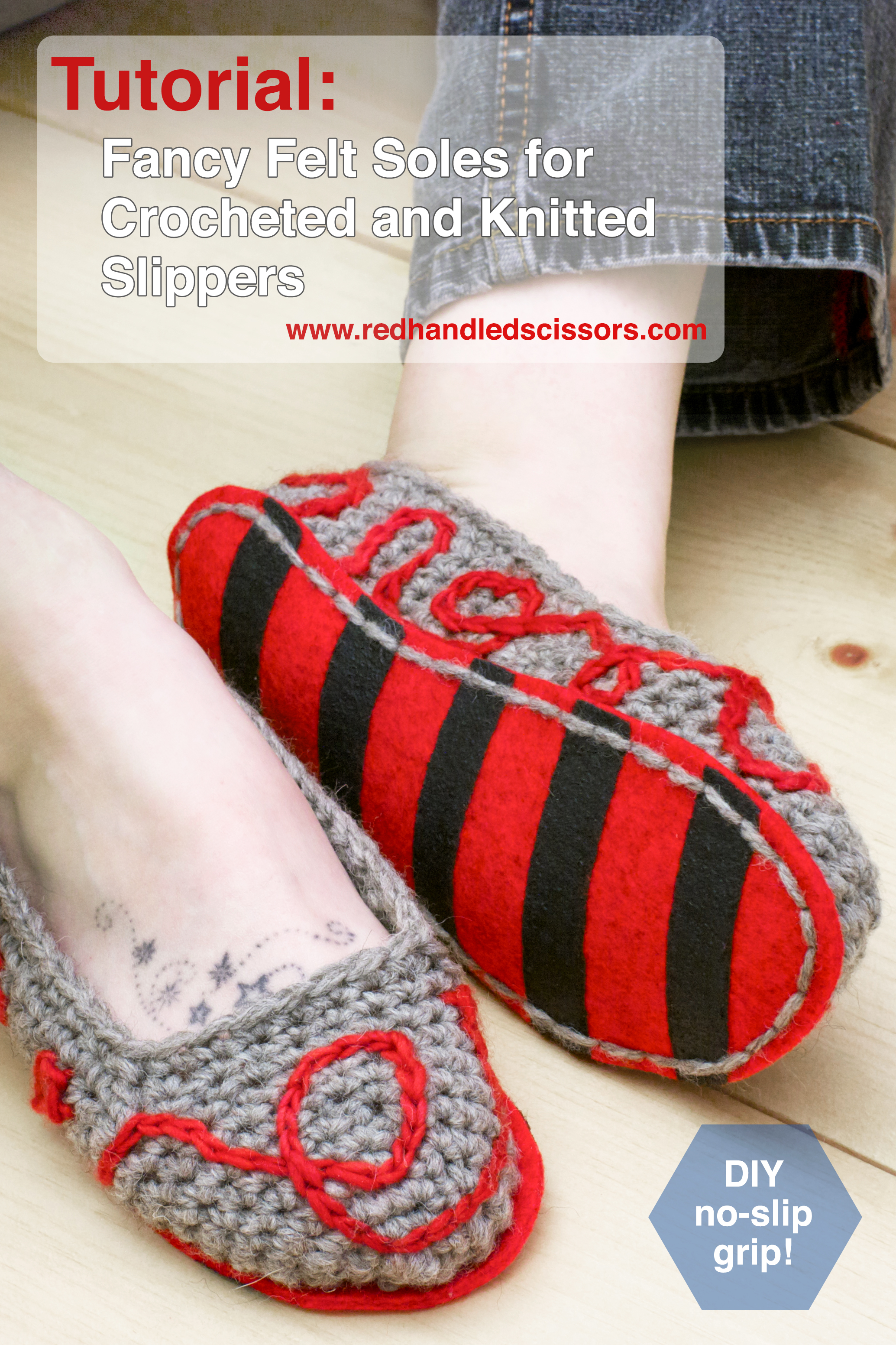 cbcabceffd089 Tutorial: Fancy Felt Soles for Crocheted Slippers | Red-Handled Scissors