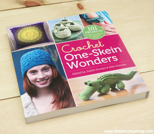 Review: Crochet One-Skein Wonders | The Zen of Making