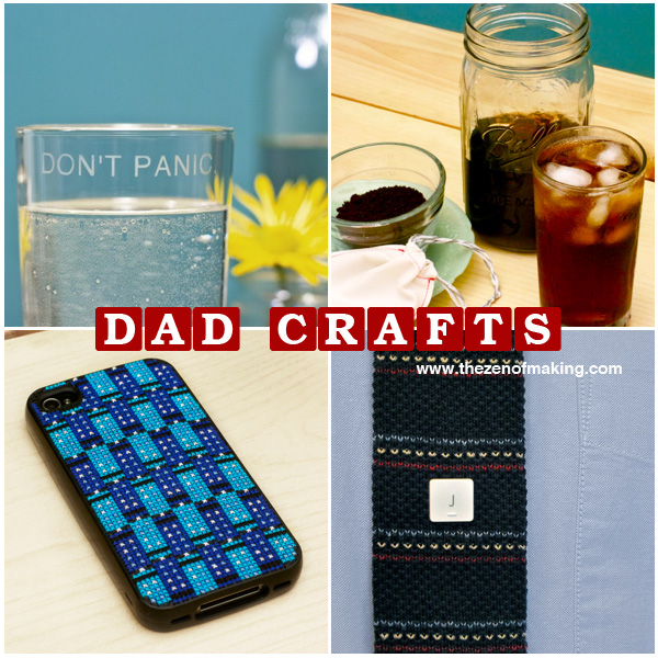 Friday Internet Crushes: Dad Craft Roundup | The Zen of Making