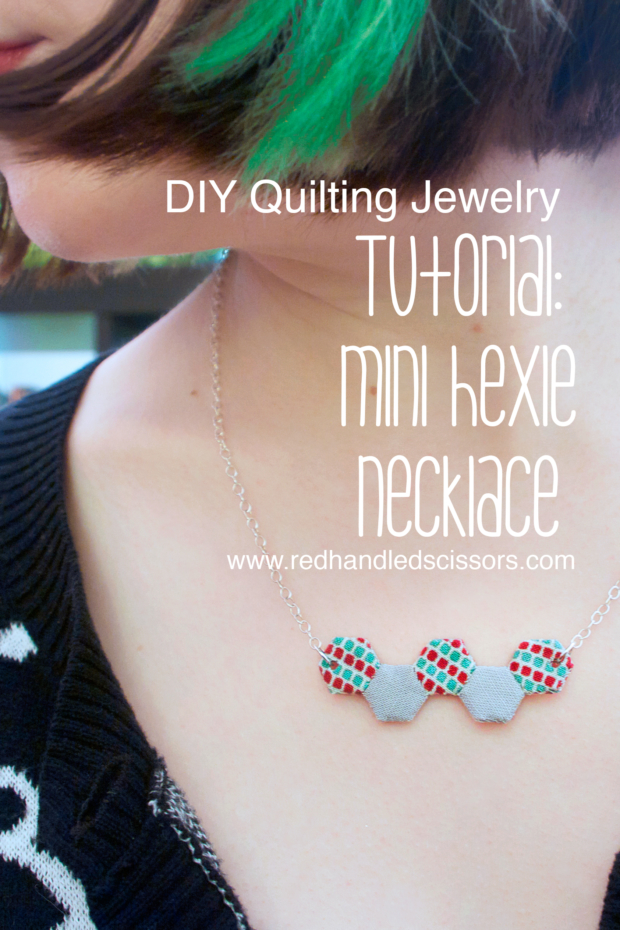Tutorial: Mini Hexie Necklace: Attention quilting geeks: You need an adorable mini hexie necklace, right? Stitch your own fabric EPP jewelry!