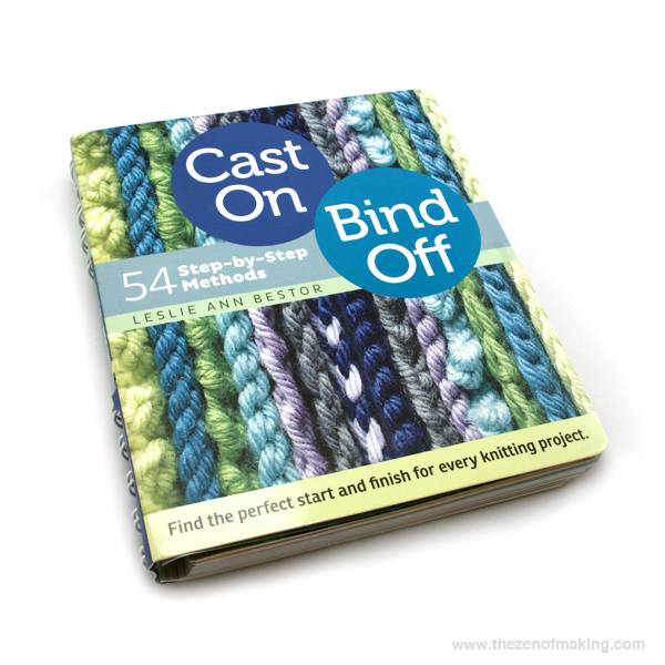 Knitting Necessities: Cast On, Bind Off Book Review | The Zen of Making