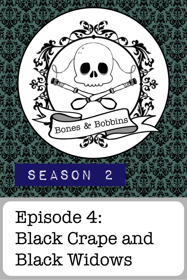 New Episode: The Bones & Bobbins Podcast, S02E04: Black Crape and Black Widows